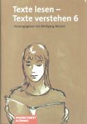 Cover-Bild zu Texte lesen - Texte verstehen 6. Schülerheft von Menzel, Wolfgang (Hrsg.)