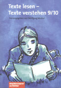Cover-Bild zu Texte lesen - Texte verstehen 9/10. Schülerheft von Menzel, Wolfgang (Hrsg.)