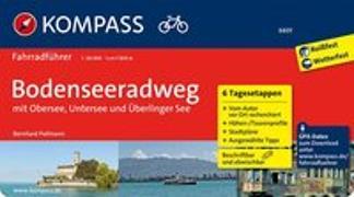Cover-Bild zu KOMPASS Fahrradführer Bodenseeradweg mit Obersee, Untersee und Überlinger See. 1:50'000