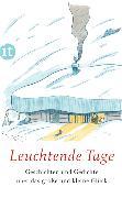Cover-Bild zu Leuchtende Tage von Paul, Clara (Hrsg.)