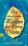 Cover-Bild zu Die wundersame Mission des Harry Crane von Cohen, Jon