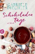 Cover-Bild zu Schokoladentage von Diechler, Gabriele