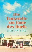 Cover-Bild zu Die Tankstelle am Ende des Dorfs von Mytting, Lars