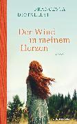 Cover-Bild zu Der Wind in meinem Herzen (eBook) von Diotallevi, Francesca