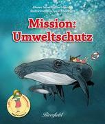 Cover-Bild zu Mission: Umweltschutz von Pecorelli, Alfonso