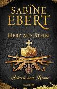 Cover-Bild zu Schwert und Krone - Herz aus Stein von Ebert, Sabine