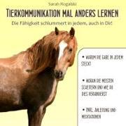 Cover-Bild zu Tierkommunikation mal anders lernen von Rogalski, Sarah
