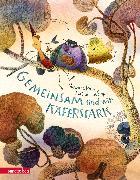 Cover-Bild zu Gemeinsam sind wir käferstark! von Rose, Barbara