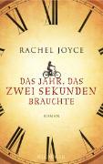 Cover-Bild zu Das Jahr, das zwei Sekunden brauchte von Joyce, Rachel