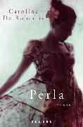 Cover-Bild zu Perla von De Robertis, Carolina