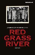 Cover-Bild zu Red Grass River (eBook) von Blake, James Carlos