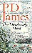 Cover-Bild zu Der Mistelzweig-Mord von James, P. D.