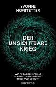Cover-Bild zu Der unsichtbare Krieg - von Hofstetter, Yvonne