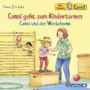 Cover-Bild zu Conni geht zum Kinderturnen / Conni und der Wackelzahn von Schneider, Liane
