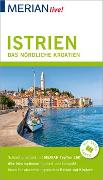 Cover-Bild zu MERIAN live! Reiseführer Istrien Das nördliche Kroatien von Hinze, Peter