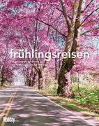 Cover-Bild zu HOLIDAY Reisebuch: frühlingsreisen von Kastning, Thomas