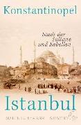 Cover-Bild zu Konstantinopel - Istanbul von Fuhrmann, Dr. Malte