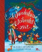Cover-Bild zu Wunderbare Weihnachtszeit von Kunert, Almud (Illustr.)
