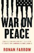 Cover-Bild zu War on Peace von Farrow, Ronan