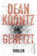 Cover-Bild zu Gehetzt von Koontz, Dean