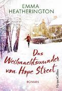 Cover-Bild zu Das Weihnachtswunder von Hope Street von Heatherington, Emma
