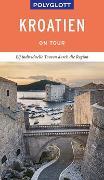 Cover-Bild zu POLYGLOTT on tour Reiseführer Kroatien von Köthe, Friedrich