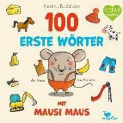 Cover-Bild zu 100 erste Wörter mit Mausi Maus von Badstuber, Martina