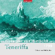 Cover-Bild zu Mit Alexander von Humboldt nach Teneriffa (Audio Download) von Humboldt, Alexander von