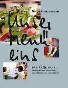 Cover-Bild zu Unser Menü eins - Wenn Gäste kommen von Zimmermann, Nadja