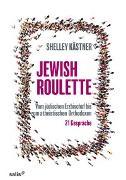 Cover-Bild zu Jewish Roulette von Kästner, Shelley