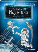 Cover-Bild zu Der kleine Major Tom, Band 1: Völlig losgelöst von Flessner, Bernd
