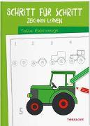 Cover-Bild zu Schritt für Schritt Zeichnen lernen. Tolle Fahrzeuge von Green, Martina (Illustr.)