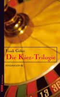 Cover-Bild zu Die Kiez-Trilogie von Göhre, Frank