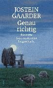 Cover-Bild zu Genau richtig von Gaarder, Jostein