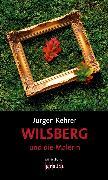 Cover-Bild zu Wilsberg und die Malerin (eBook) von Kehrer, Jürgen