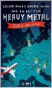 Cover-Bild zu Nie zu alt für Heavy Metal. V.I.E.R. rocken Europa (eBook) von Homma, Christian
