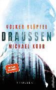 Cover-Bild zu Kobr, Michael: Draussen (eBook)