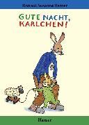 Cover-Bild zu Gute Nacht, Karlchen von Berner, Rotraut Susanne