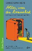 Cover-Bild zu Alles, was du brauchst von Hein, Christoph