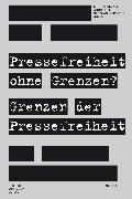 Cover-Bild zu Pressefreiheit ohne Grenzen? Grenzen der Pressefreiheit (eBook) von Welker, Martin (Hrsg.)