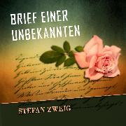 Cover-Bild zu Brief einer Unbekannten (Stefan Zweig) (Audio Download)
