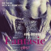 Cover-Bild zu Fantasie - eine Frau und ihre intimen Bekenntnisse 4 (Audio Download)