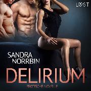 Cover-Bild zu Delirium: Erotische Novelle (Audio Download)