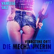 Cover-Bild zu Verbotene Orte: die Mechanikerin - Erotische Novelle (Audio Download)