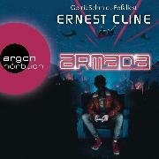 Cover-Bild zu Cline, Ernest: Armada - Nur du kannst die Erde retten (Ungekürzte Lesung) (Audio Download)