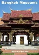 Cover-Bild zu Holland, Michael: Bangkok Museums (eBook)