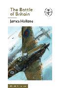 Cover-Bild zu Holland, James: The Battle of Britain: Book 2 of the Ladybird Expert History of the Second World War