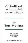 Cover-Bild zu Holland, Tom: Æthelflæd: A Ladybird Expert Book