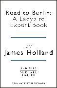 Cover-Bild zu Holland, James: Road to Berlin: A Ladybird Expert Book