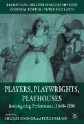 Cover-Bild zu Cordner, Michael: Players, Playwrights, Playhouses: Investigating Performance, 1660-1800